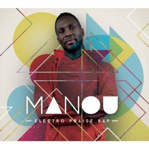 Manou - Electro-Praise-Rap