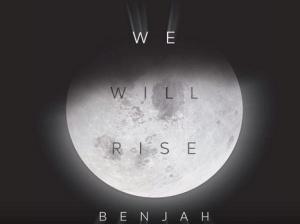 Benjah - We will rise